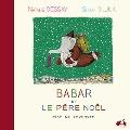 Babar et le Pere Noel (Jean de Brunhoff)