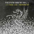 YOU KNOW HOW WE DO VOL.4 -mixed by NOBU AK.A. BOMBRUSH!-