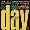 Good Day/Dub Day