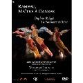 ラモー: 「ダフニスとエグレー」, 「オシリスの誕生」~ラモーは舞踏の達人のごとく~
