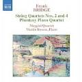 Bridge:String Quartet No.2/Phantasy For Piano, Violin, Viola And Cello/String Quartet No.4:Maggini Quartet/Martin Roscoe