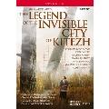 Rimsky-Korsakov: The Legend of the Invisible City of Kitezh and the Maiden Fevronia