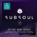 Subsoul 2: Deep House, Garage, Bass Music