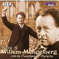 ウィレム・メンゲルベルクの芸術 with コンセルトヘボウ管弦楽団
