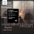 Mozart: Requiem K.626, Adagio & Fugue K.546