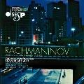 Rachmaninov: Piano Concertos No.2 Op.18, No.4 Op.40