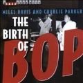 Birth Of Bop, The