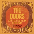 Live At The Matrix Part 2: Let's Feed Ice Cream To The Rats, San Francisco, Ca-March 7 & 10, 1967<RECORD STORE DAY対象商品>