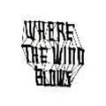 WHERE THE WIND BLOWS<期間限定価格盤>