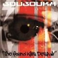 The Sound Kills Despair