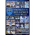 サッカー 横浜FC ALL GOALS J.LEAGUE 2001...