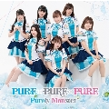 PURE×PURE×PURE [CD+DVD]<DVD付盤>