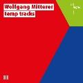 ミッテラー: temp tracks