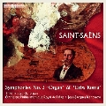 サン=サーンス: 交響曲第3番「オルガン付き」&交響曲「首都ローマ」