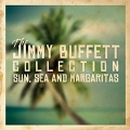 The Jimmy Buffett Collection: Sun, Sea and Margaritas