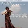 Luigi Nono: La Lontananza Nostalgica Utopica Futura [CD+Blu-ray Audio]