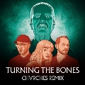 Turning The Bones (Chvrches Remix)<限定盤>
