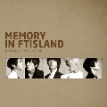 Memory in FTIsland : FTIsland Re-make Album