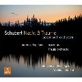 Schubert: Nacht & Traume (Lieder with Orchestra)