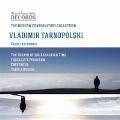 ヴラディーミル・タルノポリスキー: 作品選集
