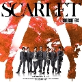 SCARLET [CD+DVD]<初回限定スリーブ仕様>