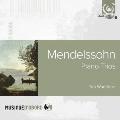 メンデルスゾーン: ピアノ三重奏曲第1番&第2番
