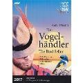 Carl Zeller: Der Vogelhandler (The Bird Seller)