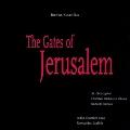 Kutavicius:The Gates of Jerusalem:Donatas Katkus(cond)/St.Christopher Chamber Orchestra/Aidija Chamber Choir