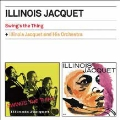 SWING'S THE THING + ILLINOIS JACQUET AND HIS ORCHESTRA +2 BONUS TRACKS