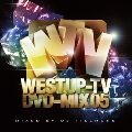Westup - TV DVD - MIX 05 [CD+DVD]