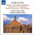 Sarasate: Music for Violin and Piano Vol.3 - Bolero, Serenade Andalouse, etc