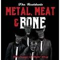 It's Metal, Meat & Bone: The Songs of Dyin' Dog