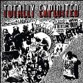 Totally Exploited  <限定盤>
