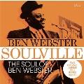 Soulville/The Soul of Ben Webster