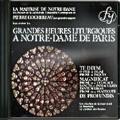 パリのノートルダム~祈りのとき - パリ、ノートルダム大聖堂の典礼音楽