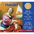 ヘンデル: 聖セシリアの日のための頌歌/オルガン協奏曲第11番/ハープ協奏曲 Op.4-6 HWV.294<初回限定生産盤>