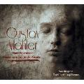 Mahler: Kindertotenlieder, Lieder Eines Fahrenden Gesellen, etc