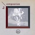 Re/composition