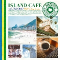 ISLAND CAFE feat. Lisa Ono Mixed by DJ KGO [Blu-spec CD2]<タワーレコード限定>