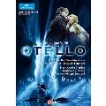 ヴェルディ: 歌劇「オテロ」 全4幕
