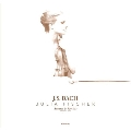 J.S.バッハ: 無伴奏ヴァイオリンのためのソナタとパルティータ(全6曲)