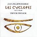 J.P.Rameau: Les Cyclopes - Pieces de Clavecin<期間限定盤>
