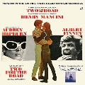 Two For The Road/Me, Natalie-Mancini In The Sixties: Two Classic Film Soundtracks