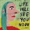 Life Will See You Now (Orange Vinyl)<初回生産限定盤>