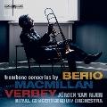 マクミラン、ファーベイ& L. ベリオ: トロンボーン協奏曲