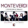 Monteverdi: Il Quatro Libro dei Madrigali