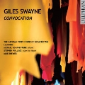 Giles Swayne: Convocation