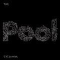 The Pool (White Vinyl)<限定盤>