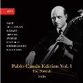 Pablo Casals Edition Vol.1 - The Portrait