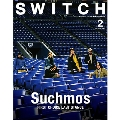 SWITCH Vol.37 No.2 (2019年2月号) 特集 Suchmos FIRST CHOICE LAST STANCE